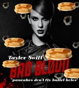 Taylor-Swift-band-aids-don-t-fix-bullet-holes-w-pancakes